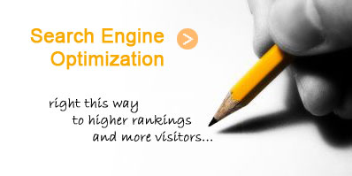 Search Engine Optimization > Right this way to higher rankings and more visitors.